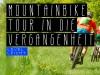 Mountainbiketour in die Vergangenheit